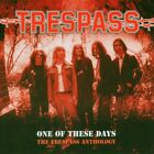 Trespass - One Of These Days - The Trespass Anthology - Trespass CD T8VG The