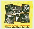 Afro Cuban Jazz Project - Puero Padre: Tributo a Emiliano Salvador