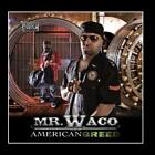 American Greed MR.WACO CD