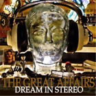 The Great Affairs-Dream in Stereo CD NEW
