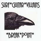 Surf Guitar Villains-Break*Point CD NEW