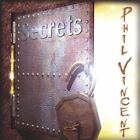 Phil Vincent-Secrets CD NEW