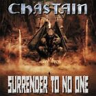 CHASTAIN-SURRENDER TO NO ONE CD NEW