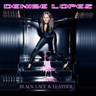 Denise Lopez - Black Lace & Leather - Denise Lopez CD EOVG The Fast Free