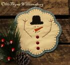 Primitive Stitchery CHRISTMAS Melted Snowman Penny Rug ~ Winter Candle Mat