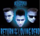 NEKROMANTIX-RETURN OF THE LOVING DEAD CD NEW