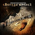 Degreed - Dead But Not Forgotten - Degreed CD 02VG The Fast Free Shipping