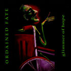 Ordained Fate - Glimmer Of Hope CD 1995 P.A.C. Recording ** NEW **