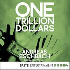 Eschbach Andreas/ Keith Fra...-One Trillion Dollars CD NEW