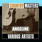 Country Masters: Angeline Various Artists CD