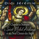 Chapelet Et Neuvaine a Saint Michel Archange Et a Audio CD
