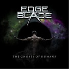 Edge of the Blade-The Ghost of Humans CD NEW