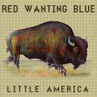 Little America (Dig) Red Wanting Blue Audio CD