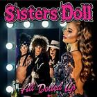 Sisters Doll-All Dolled Up CD NEW