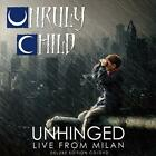 Unruly Child - Unhinged, Live From Milan (NEW CD+DVD)