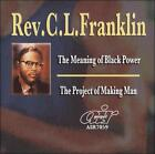 The Meaning Of Black Power / Project of Making Man (CD) Rev CL Franklin Sermons