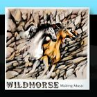 Making Music Wildhorse CD