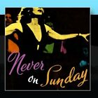 Never On Sunday Various Artists CD