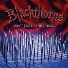 BLACKTHORNE II: DON'T KILL THE THRILL (PREVIOUSLY UNRELEASED DELUXE EDITION) BLA