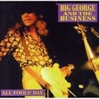 all fools day big george+the business Audio CD