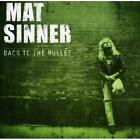 Back To The Bullet (Re-Issue) Mat Sinner Audio CD
