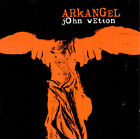 John Wetton, Arkangel
