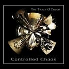 Controlled Chaos Tracy G Group CD