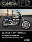 2006-2011 Harley Davidson FXD Dyna Super Street Wide Glide CLYMER REPAIR MANUAL