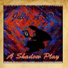 A Shadow Play July A.D. CD