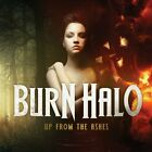 Up From the Ashes Burn Halo Audio CD
