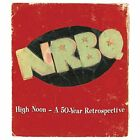 High Noon: A 50-Year Retrospective Nrbq Audio CD