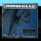 Bounce Back/Procrastinator Horsehead CD
