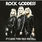 It's More Than Rock And Roll Rock Goddess CD