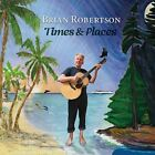 Times And Places Brian Robertson CD