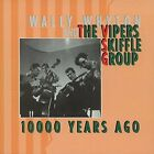 VIPERS SKIFFLE GROUP-10000 YEARS AGO (BOX) CDBL NEW