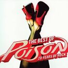 The Best of Poison: 20 Years of Rock by Poison (CD, Apr-2006, Capitol)