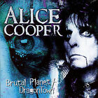 Brutal Planet/Dragontown by Alice Cooper (CD, Mar-2007, 2 Discs, Recall (UK))