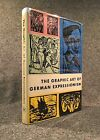 The Graphic Art of German Expressionism by Lothar G Buchheim A must have