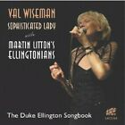 Val Wiseman - Sophisticated Lady: The Duke Ellington So... - Val Wiseman CD UGVG