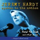 How to Live and other shows (Jeremy Hardy Speaks to the Nation) -  CD 67VG The