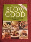 Weight Watchers SLOW GOOD Super Slow Cooker Cookbook Very Good Condition