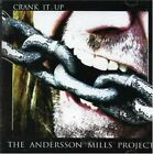 Crank it Up by The Andersson Mills Project (CD 2006, Z Records)