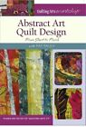 Abstract Art Quilt Design From Start to Finish with Pat Pauly DVD