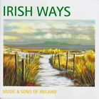 Irish Ways (Music & Song of Ireland) -  CD RCVG The Fast Free Shipping