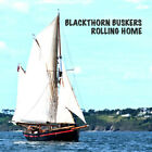 Blackthorn Buskers - Rolling Home