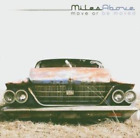 Miles Above-Move Or Be Moved CD NEW