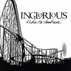 Inglorious-Ride To Nowhere CD