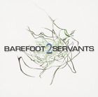 Barefoot Servants-2 (Expanded Edition) CD NEW
