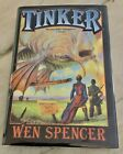 Tinker Hardcover Wen Spencer First Edition 1st Printing Baen 2003 Sci Fi Fantasy