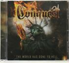 The World Has Gone To Hell (CD) by Conquest